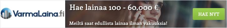 Hae varmaa lainaa 100 - 60.000 euroa!
